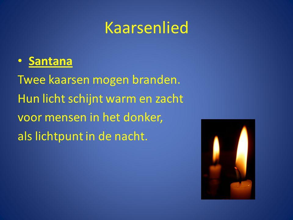 Kaarsenlied Mats Drie kaarsen mogen branden, vertellen het bericht: het donker gaat verdwijnen.