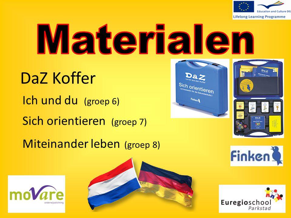 DaZ Koffer Ich und du (groep 6) Sich orientieren (groep 7) Miteinander leben (groep 8)