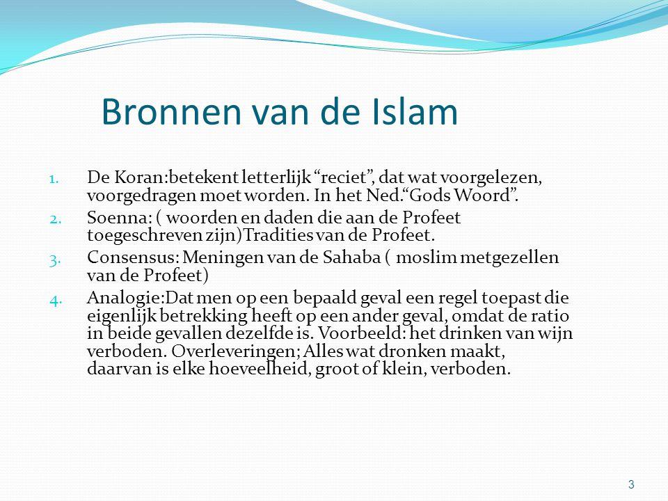 3 Bronnen van de Islam 1.