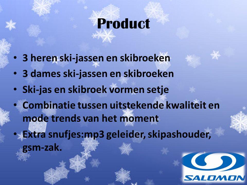 3 heren ski-jassen en skibroeken 3 dames ski-jassen en skibroeken Ski-jas en skibroek vormen setje Combinatie tussen uitstekende kwaliteit en mode trends van het moment Extra snufjes:mp3 geleider, skipashouder, gsm-zak.