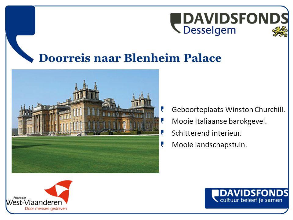Doorreis naar Blenheim Palace Geboorteplaats Winston Churchill.
