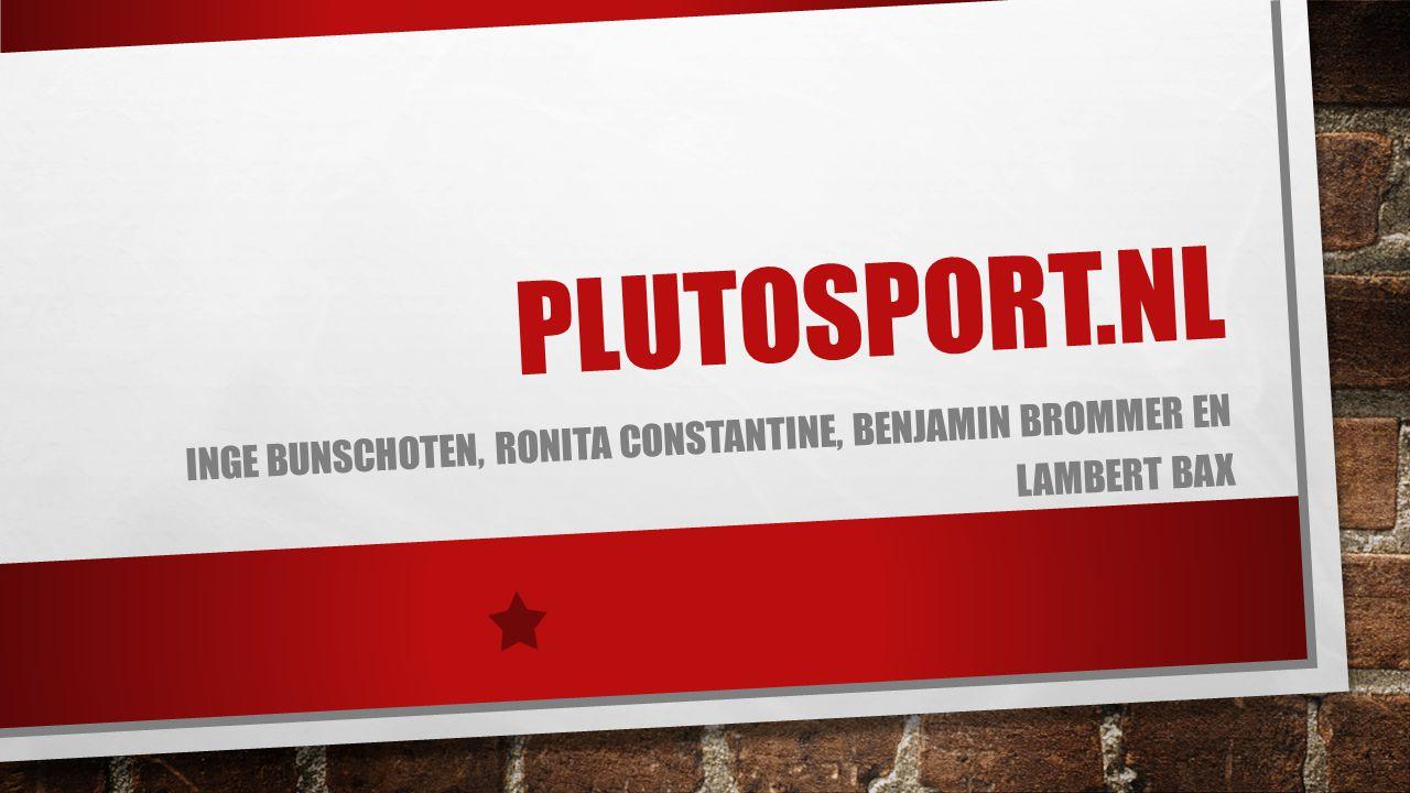PLUTOSPORT.NL INGE BUNSCHOTEN, RONITA CONSTANTINE, BENJAMIN BROMMER EN LAMBERT BAX
