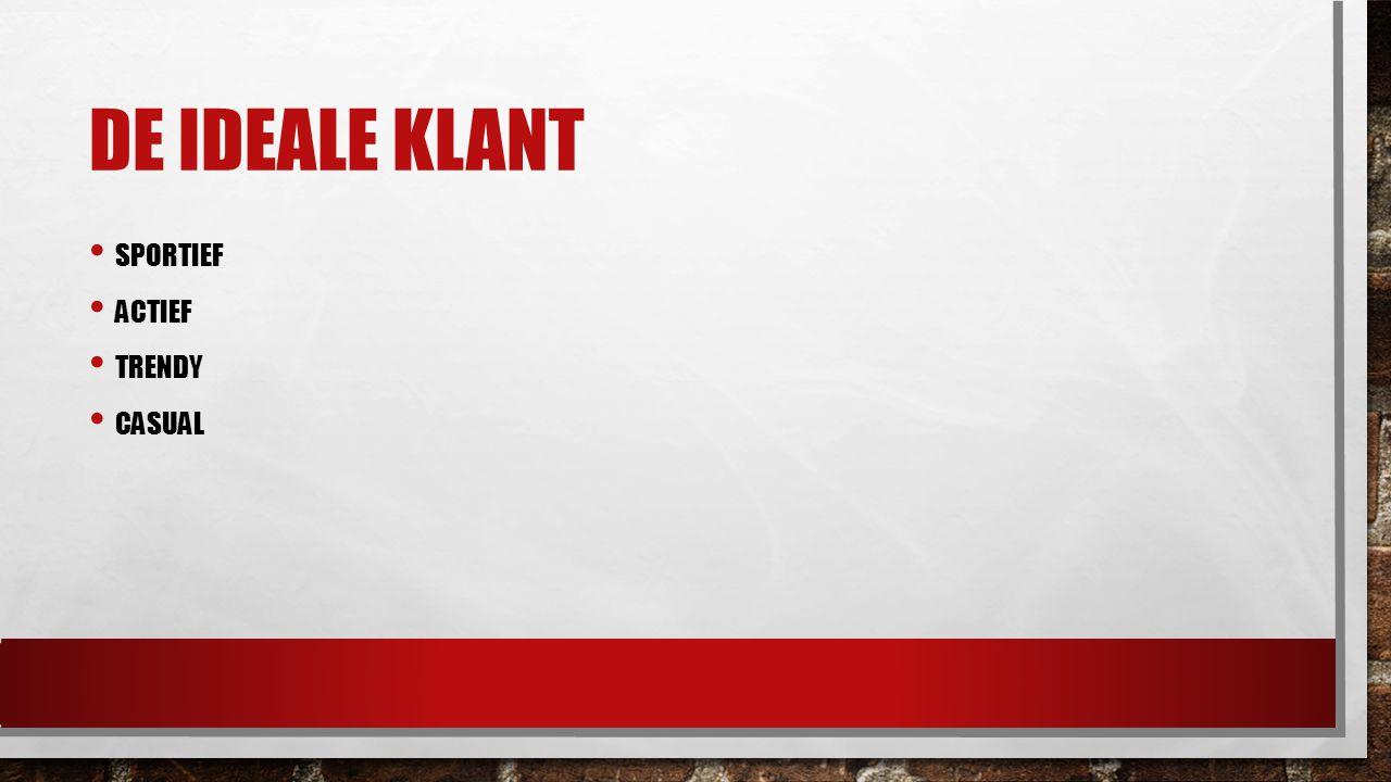 DE IDEALE KLANT SPORTIEF ACTIEF TRENDY CASUAL