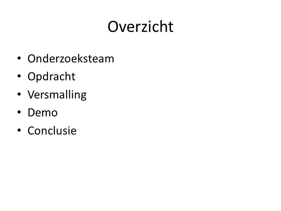 Onderzoeksteam Team: – Jeroen Eissens – Mark van de Haar – Henze Berkheij Begeleiders: – Leo Pruijt – Leo van der Meer