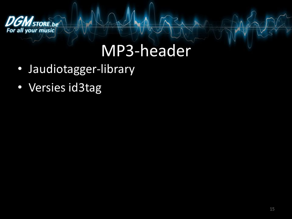 MP3-header Jaudiotagger-library Versies id3tag 15