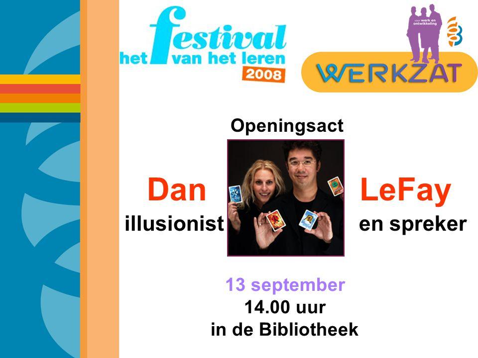 Openingsact Dan LeFay illusionist en spreker 13 september 14.00 uur in de Bibliotheek