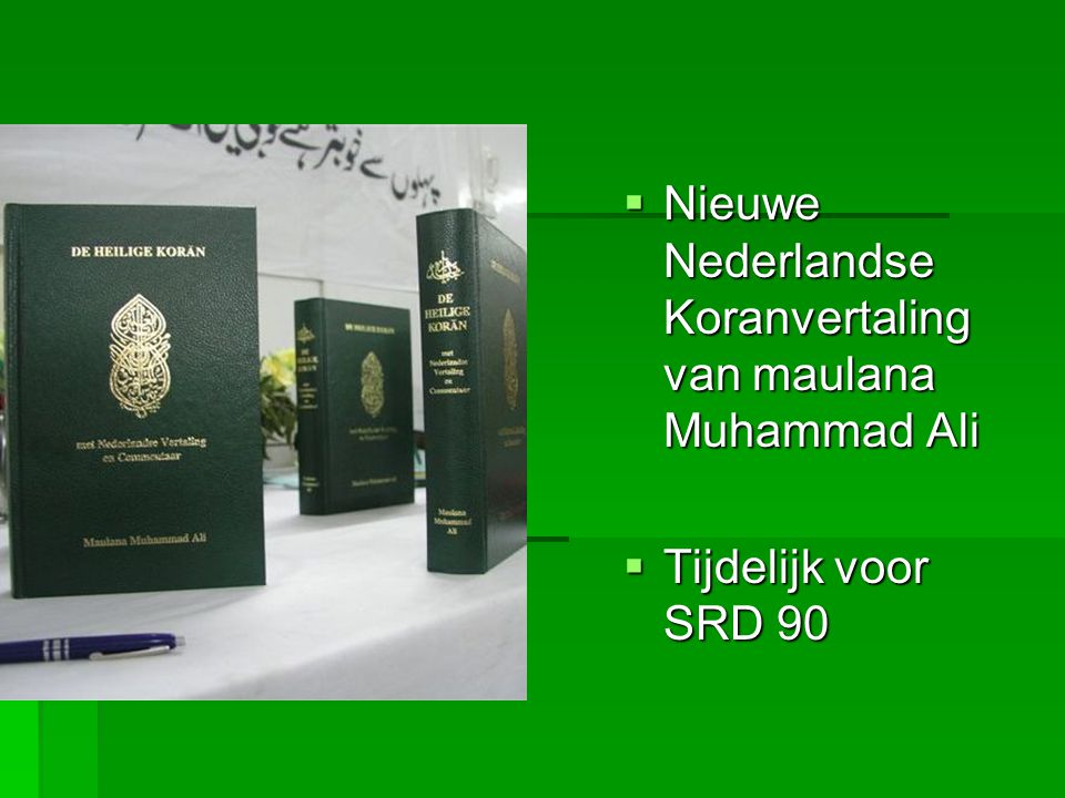  Nieuwe Nederlandse Koranvertaling van maulana Muhammad Ali  Tijdelijk voor SRD 90