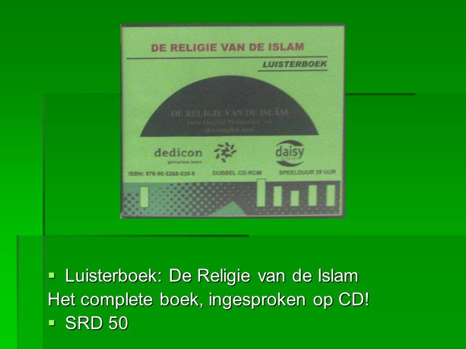  Luisterboek: De Religie van de Islam Het complete boek, ingesproken op CD!  SRD 50