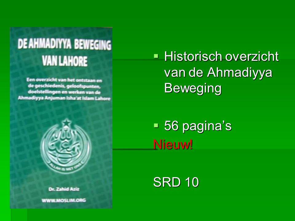  Historisch overzicht van de Ahmadiyya Beweging  56 pagina's Nieuw! SRD 10