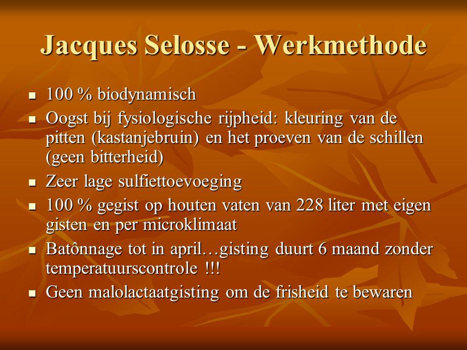 Jacques Selosse - Werkmethode 100 % biodynamisch 100 % biodynamisch Oogst bij fysiologische rijpheid: kleuring van de pitten (kastanjebruin) en het pr