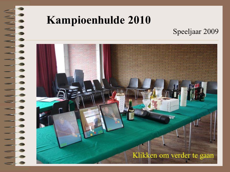 Kampioenhulde 2010 Speeljaar 2009 Klikken om verder te gaan