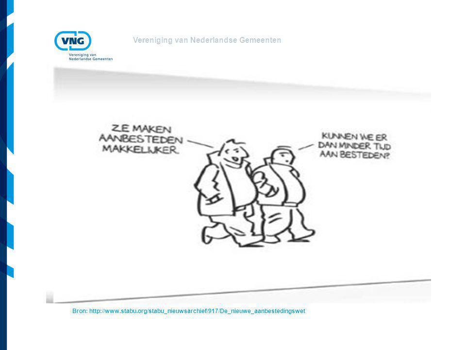 Vereniging van Nederlandse Gemeenten Bron: http://www.stabu.org/stabu_nieuwsarchief/917/De_nieuwe_aanbestedingswet