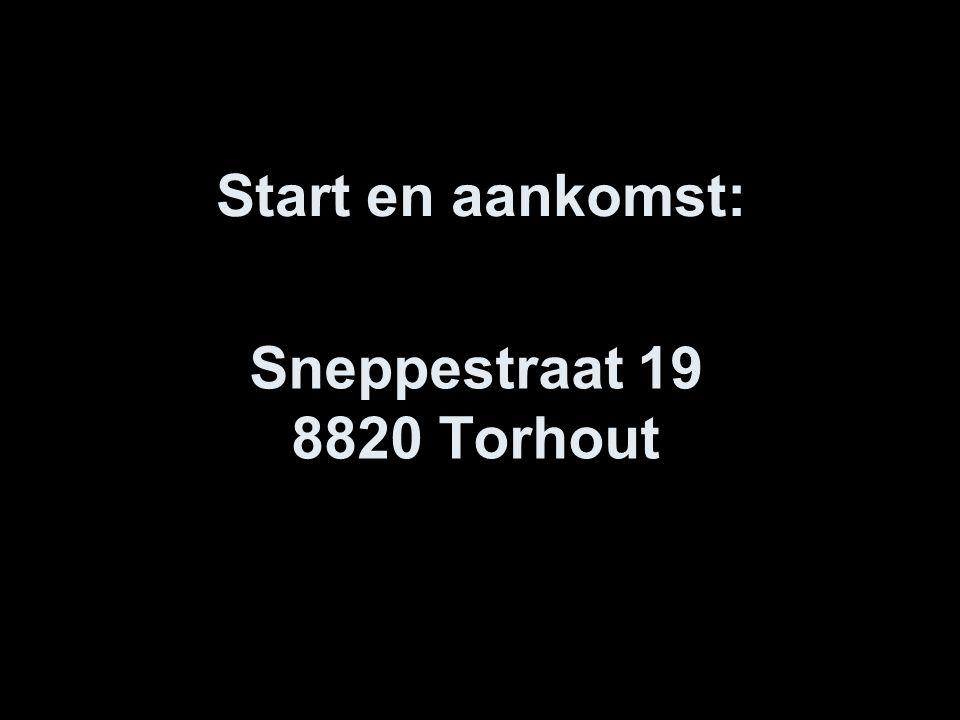 Sneppestraat 19 8820 Torhout Start en aankomst: