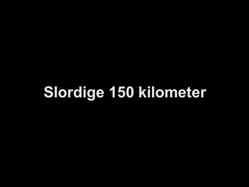 Slordige 150 kilometer