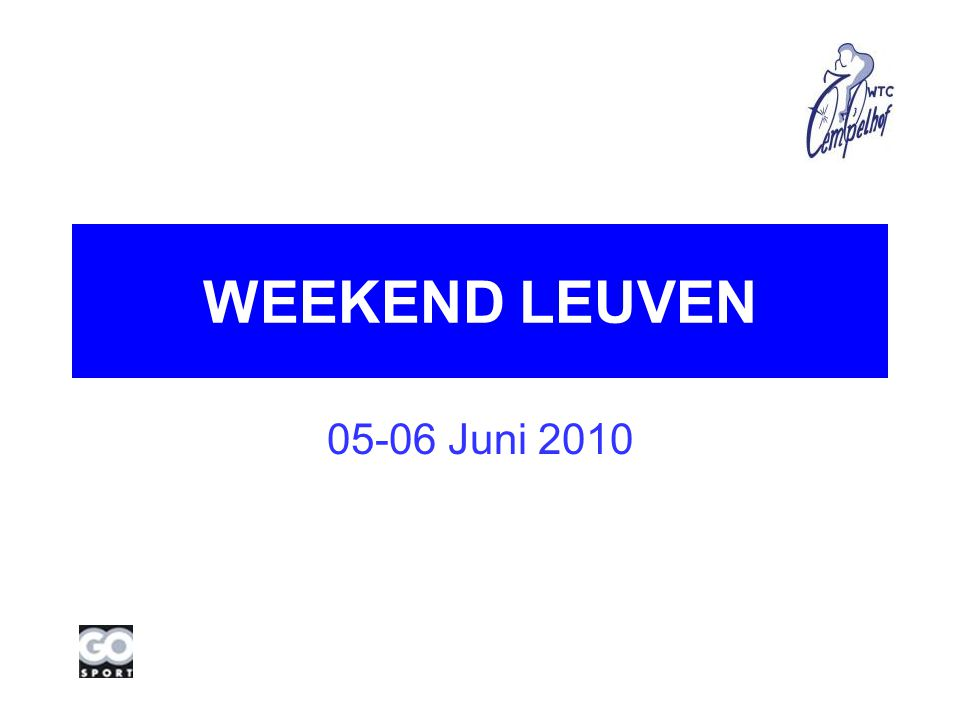 WEEKEND LEUVEN Juni 2010
