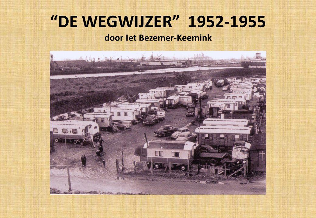 VOORWOORD De Wegwijzer is de titel van een blad wat wij in de jaren vijftig hebben uitgegeven.