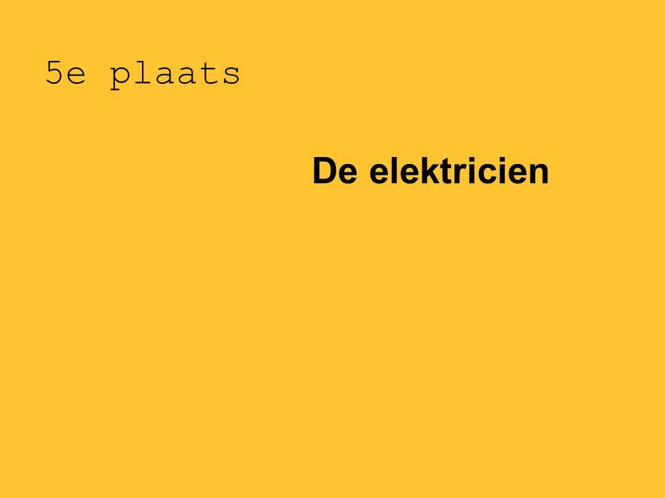 5e plaats De elektricien