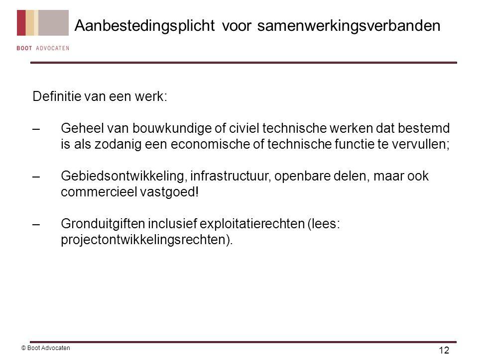 Definitie van een werk: –Geheel van bouwkundige of civiel technische werken dat bestemd is als zodanig een economische of technische functie te vervullen; –Gebiedsontwikkeling, infrastructuur, openbare delen, maar ook commercieel vastgoed.