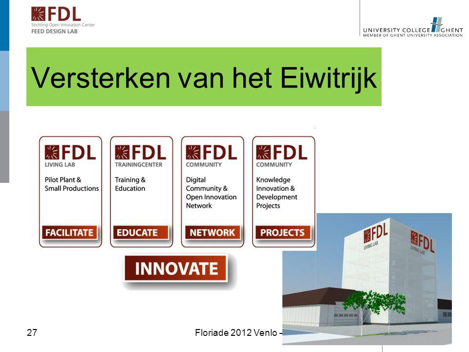 """Versterken van het Eiwitrijk Floriade 2012 Venlo – Themadag """"Voeding""""27"""