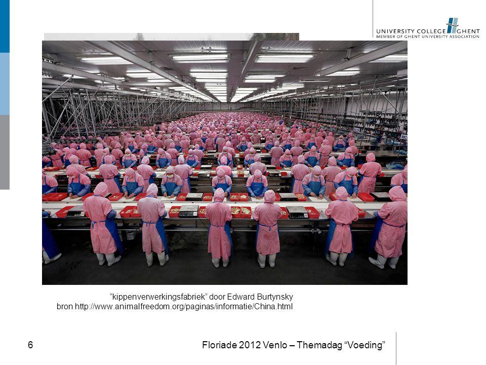 """kippenverwerkingsfabriek"" door Edward Burtynsky bron http://www.animalfreedom.org/paginas/informatie/China.html Floriade 2012 Venlo – Themadag ""Voedi"