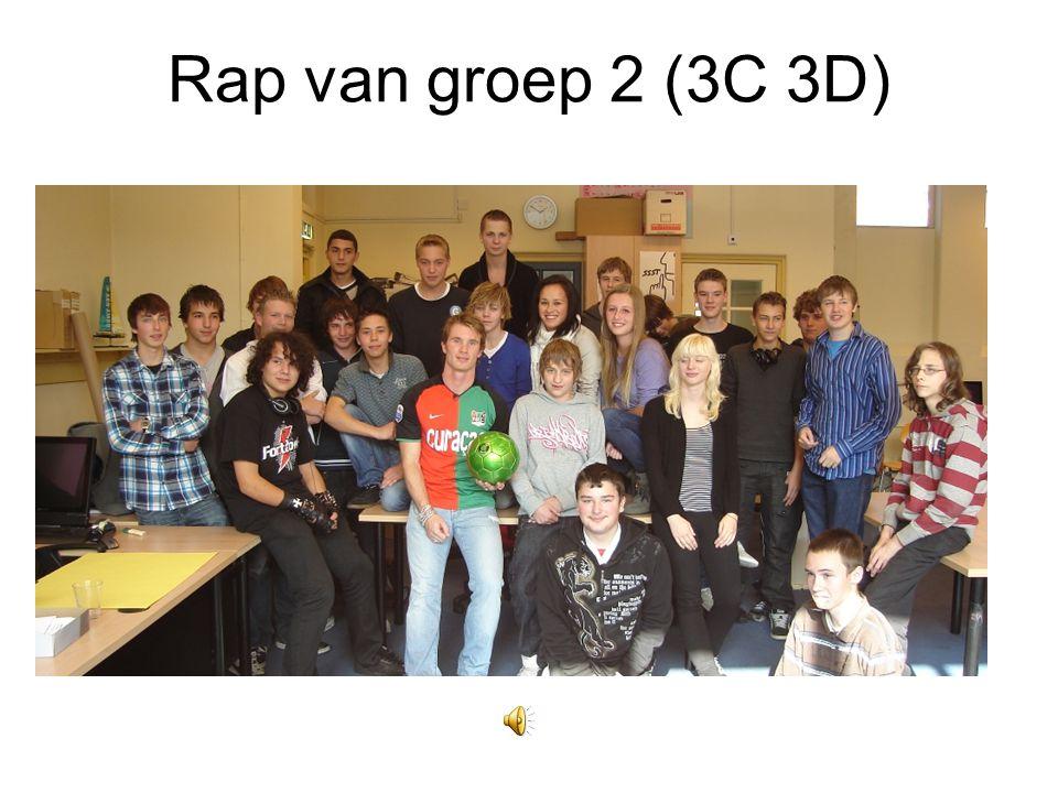 Rap van groep 2 (3C 3D)