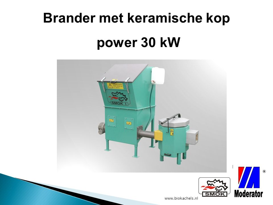www.biokachels.nl Brander met keramische kop power 30 kW