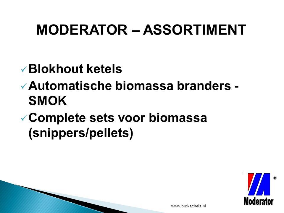 www.biokachels.nl Blokhout ketels Automatische biomassa branders - SMOK Complete sets voor biomassa (snippers/pellets) MODERATOR – ASSORTIMENT