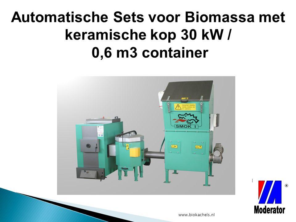 www.biokachels.nl Automatische Sets voor Biomassa met keramische kop 30 kW / 0,6 m3 container