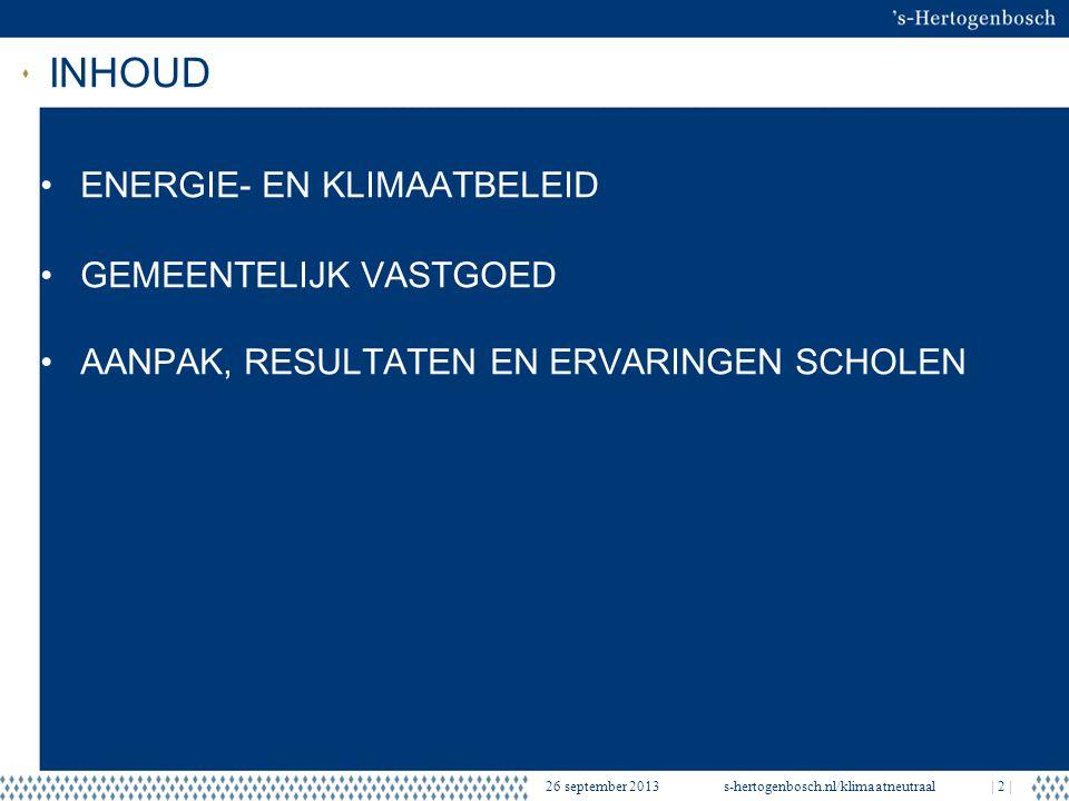 ENERGIE- EN KLIMAATPROGRAMMA 2008-2015 s-hertogenbosch.nl/klimaatneutraal  3   Doelstelling: Stad klimaatneutraal in 2050 Gemeentelijke organisatie in 2020 voorbeeldfunctie Klimaatneutraal: De hoeveelheid benodigde energie wordt lokaal met duurzame bronnen opgewekt.