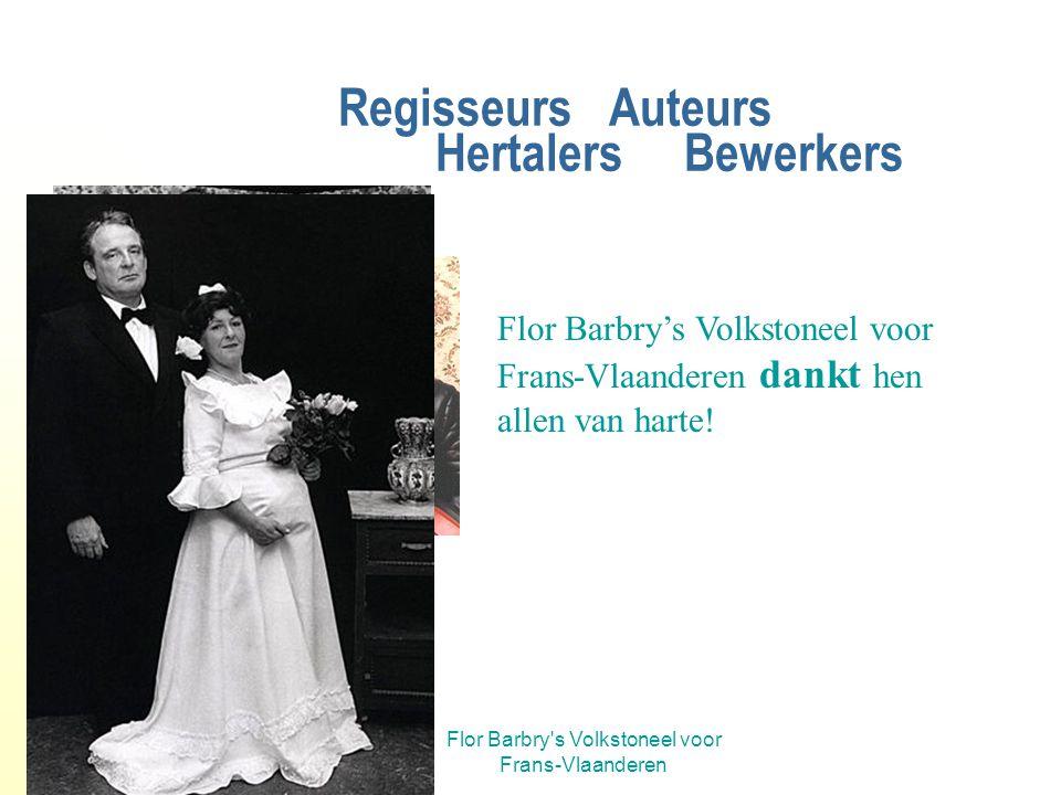 Flor Barbry's Volkstoneel voor Frans-Vlaanderen Leo Behaegel hertaler-bewerker Toeval bestaat niet: Leo was er al bij als souffleur toen in 1975 De St