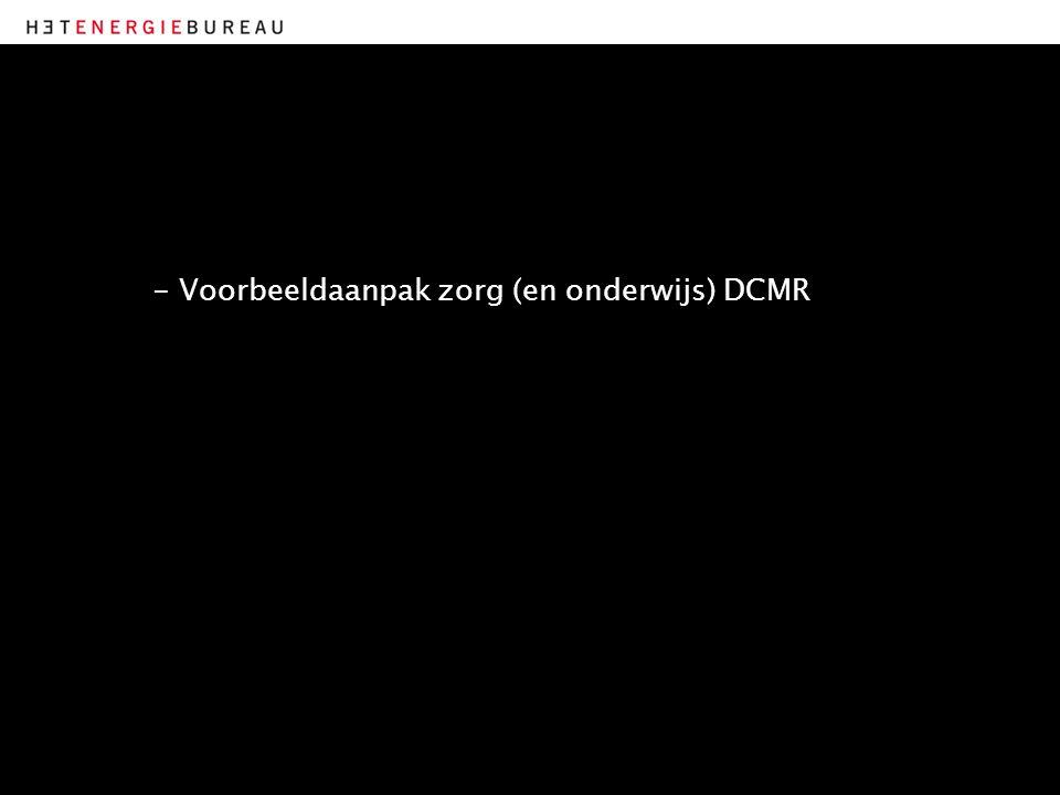 - Voorbeeldaanpak zorg (en onderwijs) DCMR