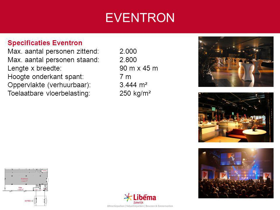 Specificaties Eventron Max.aantal personen zittend:2.000 Max.