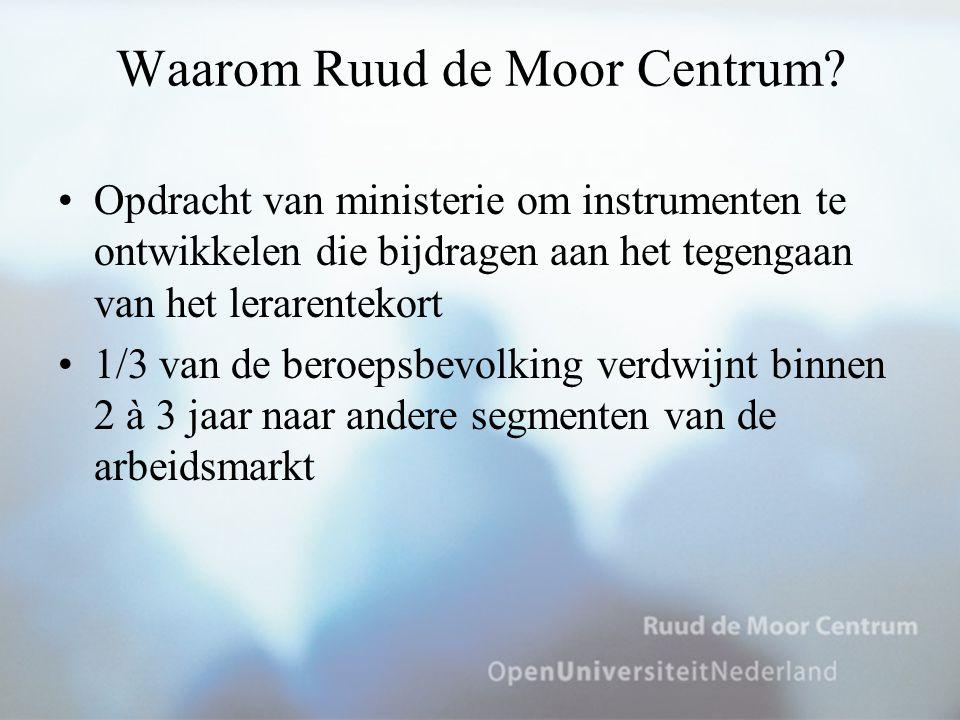 Waarom Ruud de Moor Centrum? Opdracht van ministerie om instrumenten te ontwikkelen die bijdragen aan het tegengaan van het lerarentekort 1/3 van de b