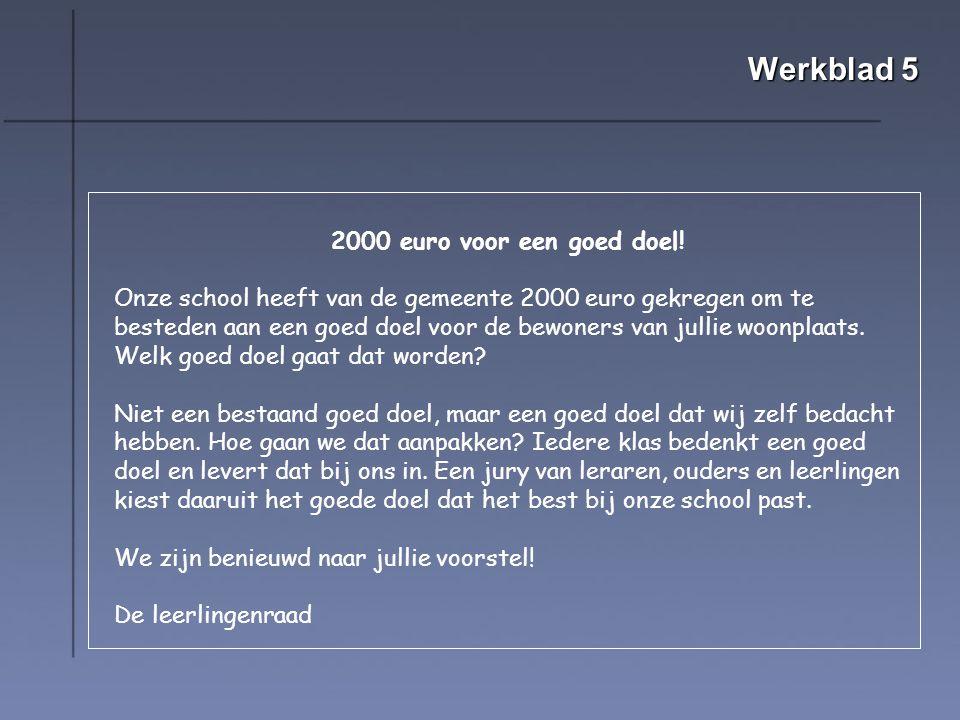 Werkblad 5 2000 euro voor een goed doel.