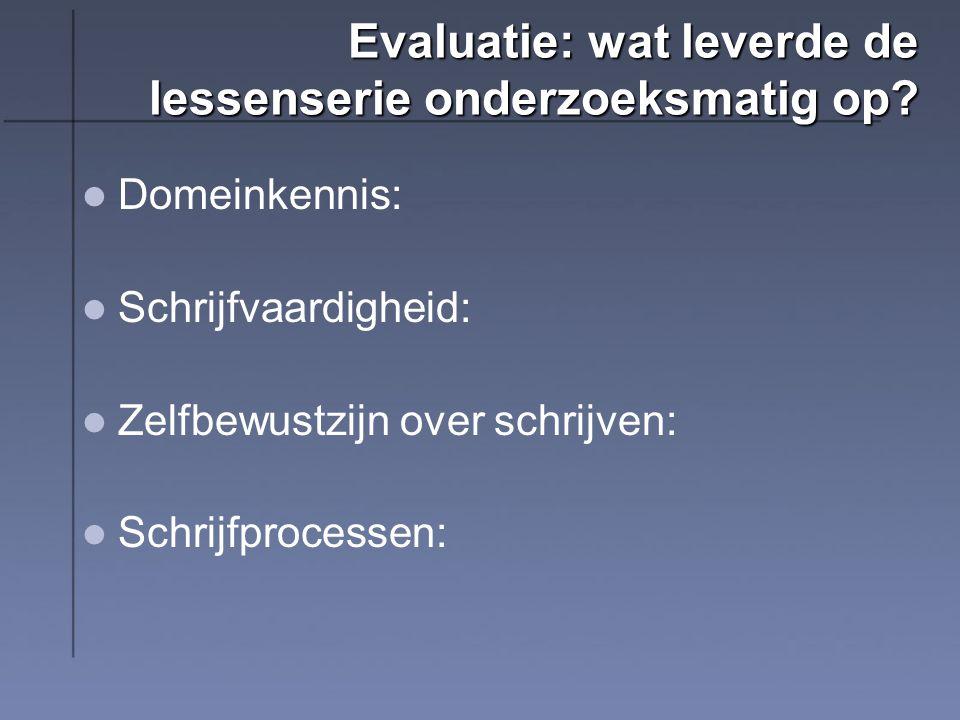 Evaluatie: wat leverde de lessenserie onderzoeksmatig op.