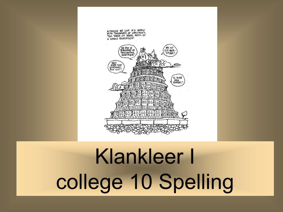 1 Klankleer I college 10 Spelling