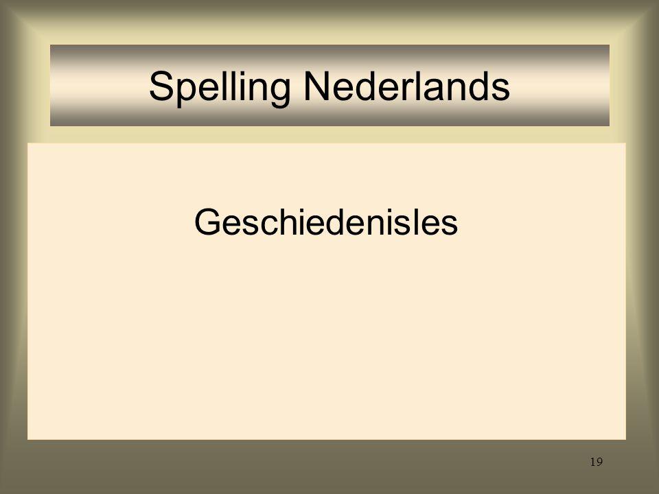 19 Spelling Nederlands Geschiedenisles