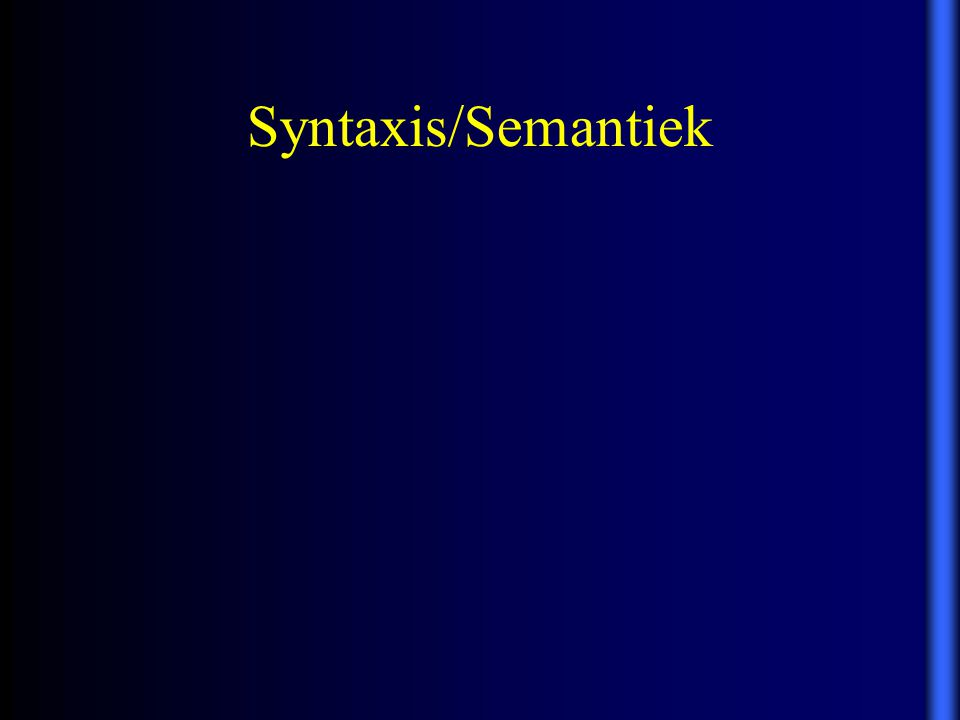 Syntaxis/Semantiek