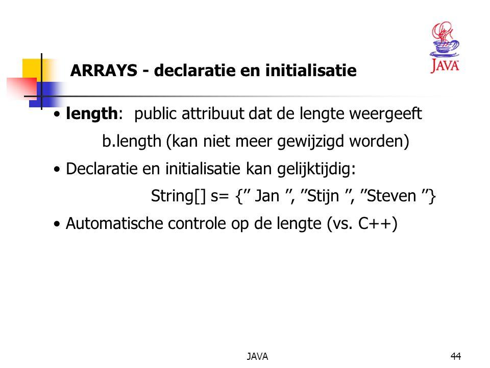 JAVA45 ARRAYS - voorbeeld - veelhoekapplet public class VeelhoekApplet extends Applet {private Polygon pijl, pijl2; private int[] xRij = { 50, 100, 100, 150, 100, 100, 50, 50 }; private int[] yRij = { 100, 100, 60, 125, 190, 150, 150, 100 }; private final int AANTALPUNTEN = xRij.length; public void init() {pijl = new Polygon( xRij, yRij, AANTALPUNTEN ); for( int i = 0; i < AANTALPUNTEN; i++ ) xRij[ i ] += 150; pijl2 = new Polygon( xRij, yRij, AANTALPUNTEN ); } public void paint( Graphics g ) {g.drawPolygon( pijl ); g.setColor( Color.blue ); g.fillPolygon( pijl2 ); }