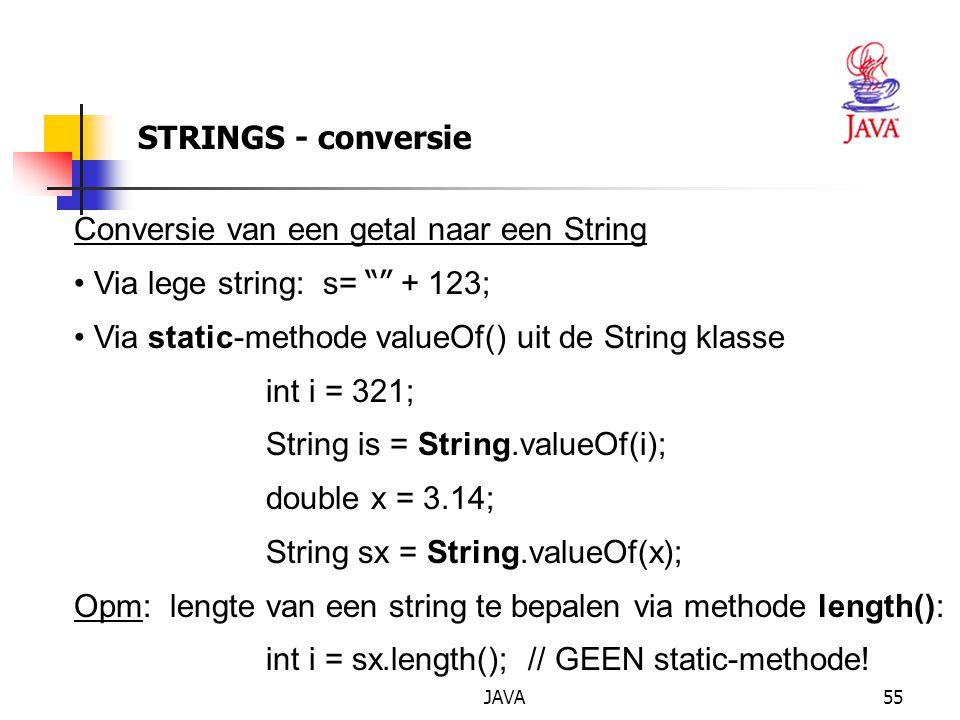 JAVA56 STRINGS EN REFERENTIES String-objecten gecre ë erd via new en constructor zijn ECHTE referenties naar objecten: String s1= new String( Klaar.