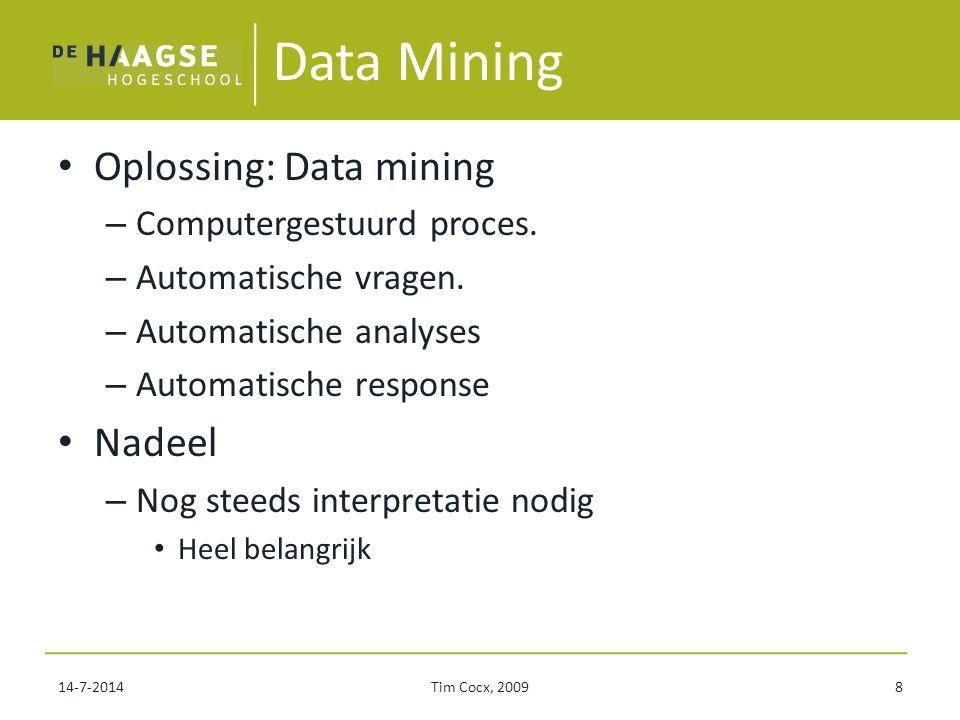 7/14/2014Tim Cocx, tcocx@liacs.nl29 Uitkomsten Methode 4 is de beste.