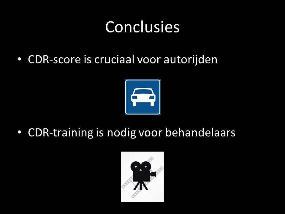 Conclusies CDR-score is cruciaal voor autorijden CDR-training is nodig voor behandelaars
