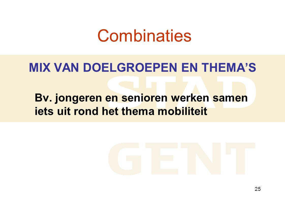 25 Combinaties MIX VAN DOELGROEPEN EN THEMA'S Bv.