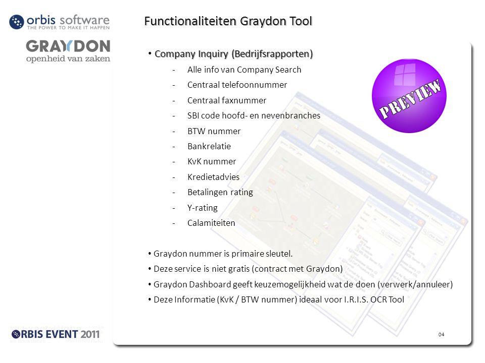 Functionaliteiten Graydon Tool Company Inquiry (Bedrijfsrapporten) -Alle info van Company Search -Centraal telefoonnummer -Centraal faxnummer -SBI code hoofd- en nevenbranches -BTW nummer -Bankrelatie -KvK nummer -Kredietadvies -Betalingen rating -Y-rating -Calamiteiten Graydon nummer is primaire sleutel.