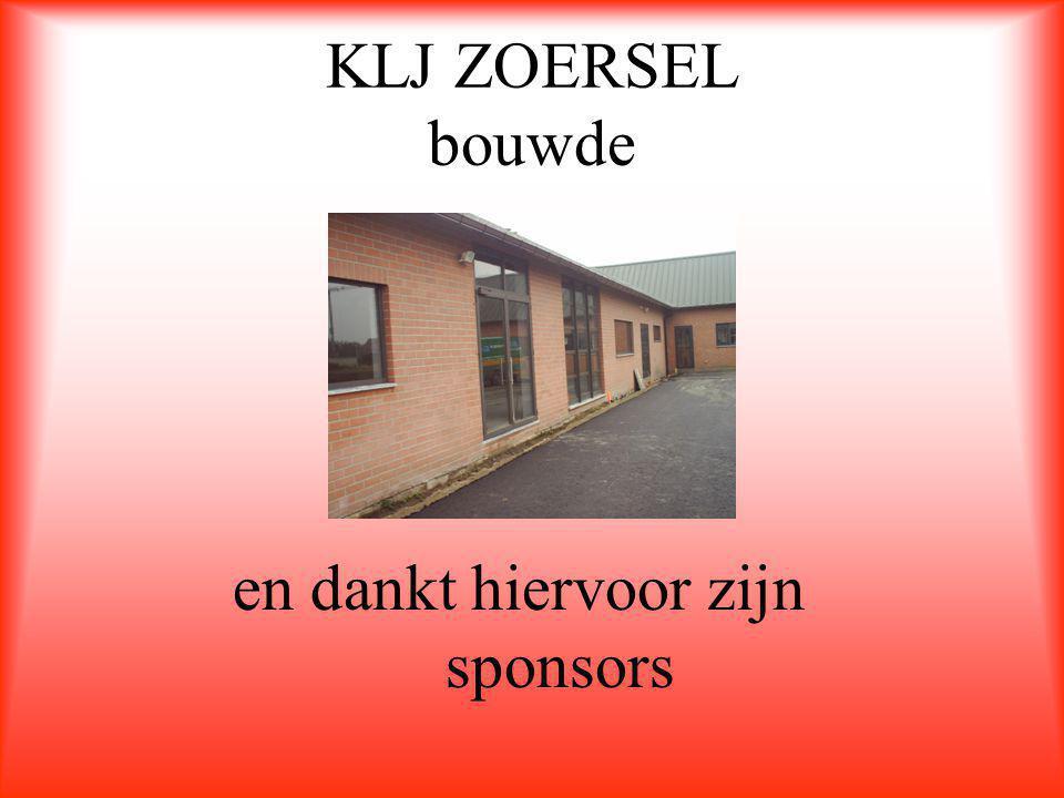 KLJ ZOERSEL bouwde en dankt hiervoor zijn sponsors