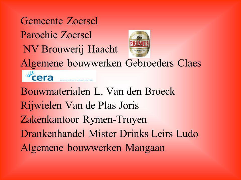 Gemeente Zoersel Parochie Zoersel NV Brouwerij Haacht Algemene bouwwerken Gebroeders Claes Bouwmaterialen L.