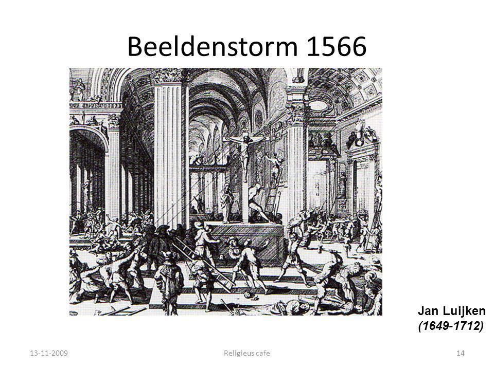 Beeldenstorm 1566 13-11-2009Religieus cafe14 Jan Luijken (1649-1712)