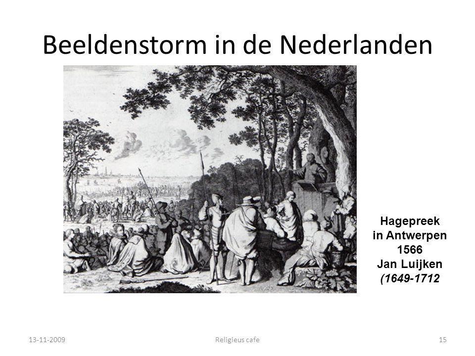 Beeldenstorm in de Nederlanden 13-11-2009Religieus cafe15 Hagepreek in Antwerpen 1566 Jan Luijken (1649-1712
