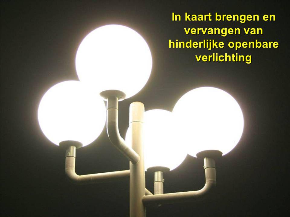 voorjaar 2009 Cursus kadervorming lichthinder 66 In kaart brengen en vervangen van hinderlijke openbare verlichting