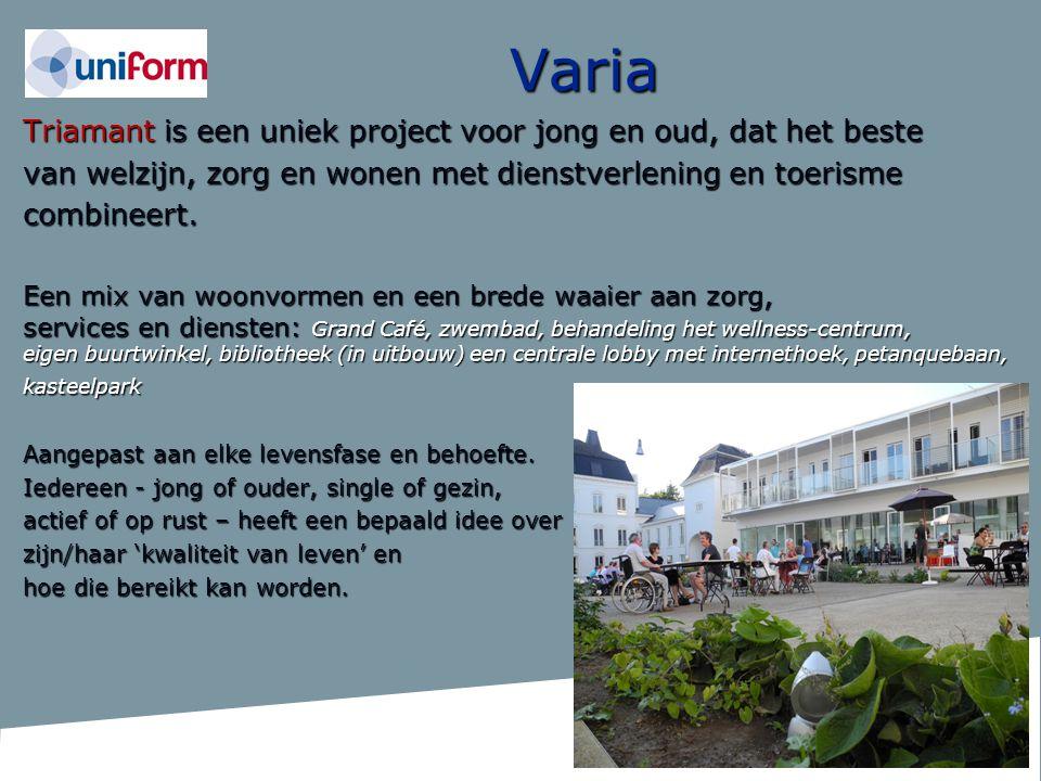 Varia Triamant is een uniek project voor jong en oud, dat het beste van welzijn, zorg en wonen met dienstverlening en toerisme combineert. Een mix van